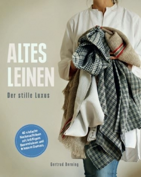 Altes Leinen - Der stille Luxus