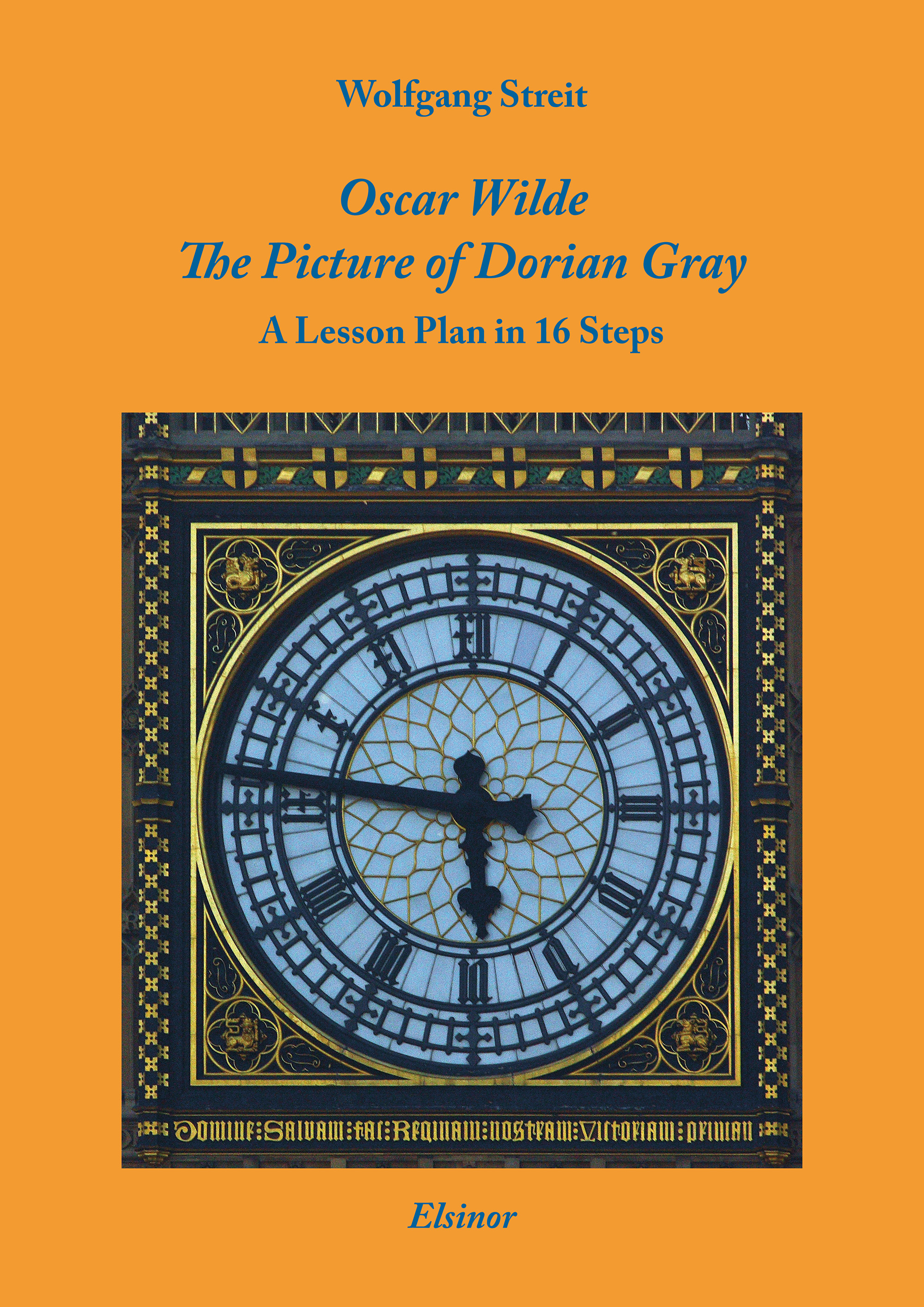 Oscar Wilde: The Picture of Dorian Gray - A Lesson Plan in 16 Steps